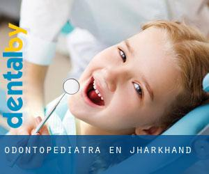 Odontopediatra en Jharkhand